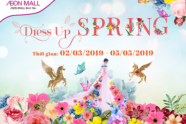 AEON MALL BÌNH TÂN - DRESS UP SPRING